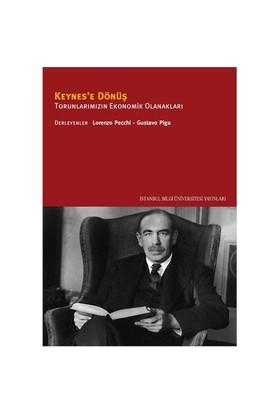 Keynes'e Dönüş – Torunlarımızın Ekonomik Olanakları