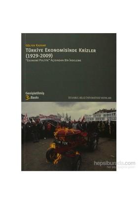 Türkiye Ekonomisinde Krizler - 1929-2009 - Ekonomi Politik Açısından Bir İrdeleme