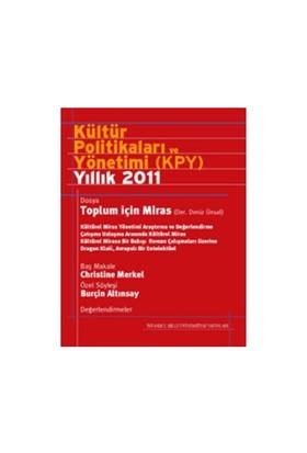 Kültür Politikaları Ve Yönetimi Yıllık 2011 (Türkçe)-Derleme