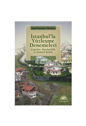 İstanbul'la Yüzleşme Denemeleri