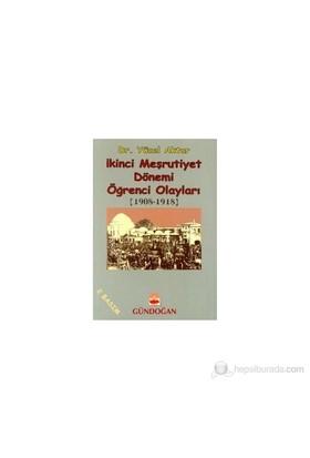 İkinci Meşrutiyet Dönemi Öğrenci Olayları (1908 - 1918)