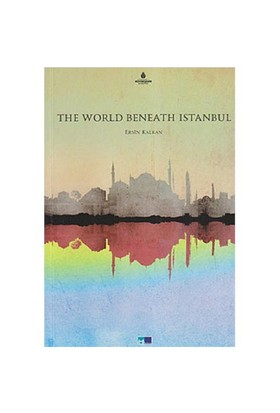 The World Beneath İstanbul