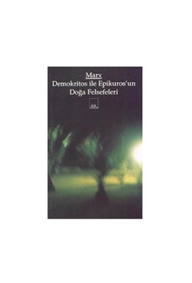 Demokritos İle Epikuros'Un Doğa Felsefeleri-Karl Marx