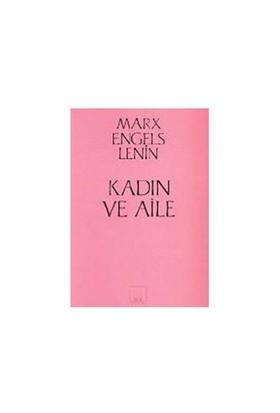 Kadın Ve Aile - Karl Marx