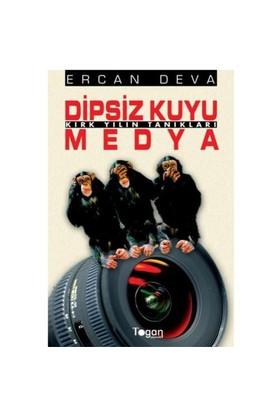 Dipsiz Kuyu Medya - Kırk Yılın Tanıkları-Ercan Deva