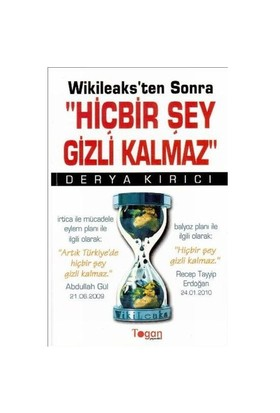 Wikileaks'ten Sonra Hiçbir Şey Gizli Kalmaz
