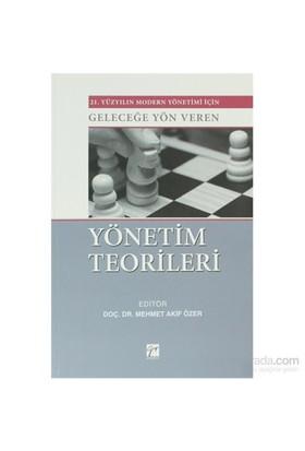 Yönetim Teorileri-Mehmet Akif Özer