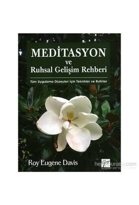 Meditasyon Ve Ruhsal Gelişim Rehberi-Roy Eugene Davis