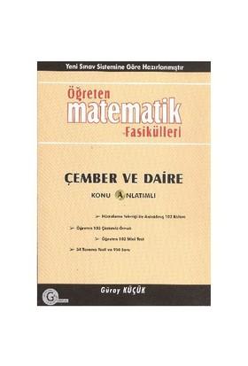 Öğreten Matematik Fasikülleri Çember ve Daire - Güray Küçük