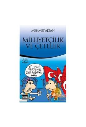 Milliyetçilik Ve Çeteler-Mehmet Altan