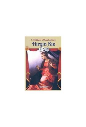 HIRÇIN KIZ - TİYATRO SERİSİ-04