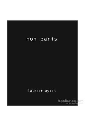 Non Paris-Laleper Aytek
