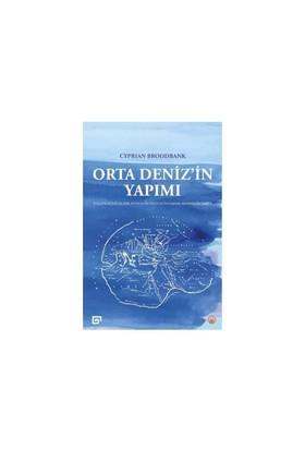 Orta Deniz'in Yapımı - Cyprian Broodbank