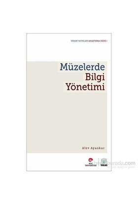 Müzelerde Bilgi Yönetimi-Alev Ayokur