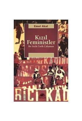 Kızıl Feministler - Emel Akal