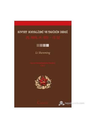 Sovyet Sosyalizmi Ve Tarihin Dersi Cilt: 1 - (26 Aralık 1991 - 19:32)-Li Shenming