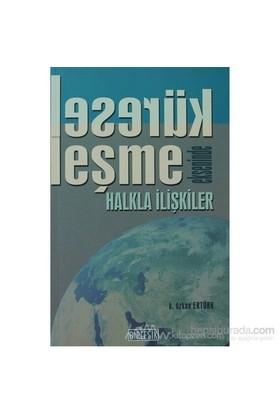 Küreselleşme Ekseninde Halkla İlişkiler-K. Özkan Ertürk