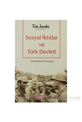 Sosyal İktidar Ve Türk Devleti-Tim Jacoby