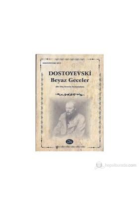 Beyaz Geceler-Fyodor Mihayloviç Dostoyevski
