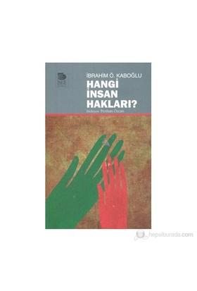 Hangi İnsan Hakları?-İbrahim Ö. Kaboğlu