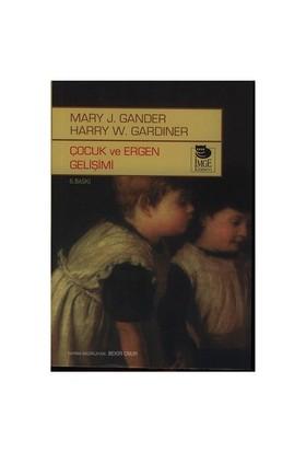 Çocuk Ve Ergen Gelişimi - Harry W. Gardiner