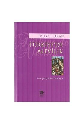 Türkiye'de Alevilik / Antropolojik Bir Yaklaşım