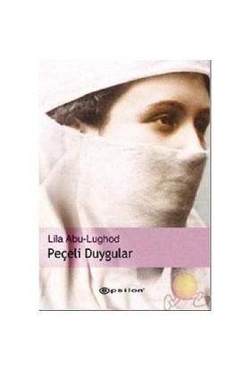 Peçeli Duygular-Lila Abu-Lughod