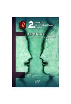 2.Ulusal Dil Ve Konuşma Bozuklukları Kongresi Bildiri Kitabı
