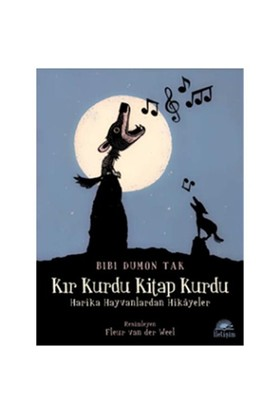 Kir Kurdu Kitap Kurdu - Harika Hayvanlardan Hikayeler