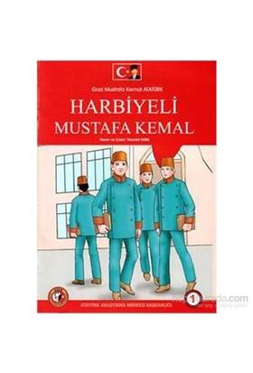 Gazi Mustafa Kemal Atatürk Harbiyeli Mustafa Kemal 1.Sayı