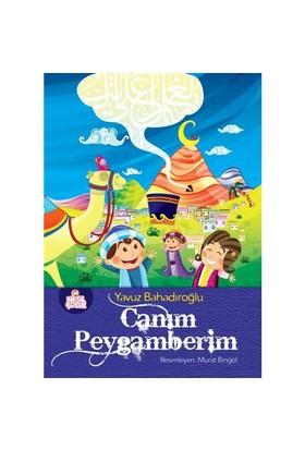 Canım Peygamberim - Yavuz Bahadıroğlu