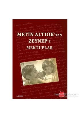 Metin Altıok'Tan Zeynep'E Mektuplar-Metin Altıok