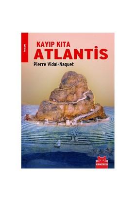 Kayıp Kıta Atlantis - Pierre Vidal-Naquet