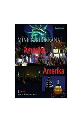 Amerika, Amerika-Mine G. Kırıkkanat