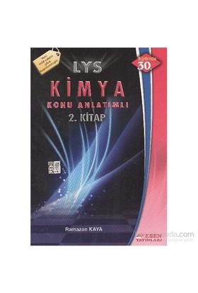 Esen Lys Kimya Konu Anlatımlı 2.Kitap-Ramazan Kaya