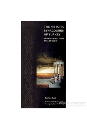 The Historic Synagogues Of Turkey - Türkiye'Nin Tarihi Sinagogları-Joel A. Zack