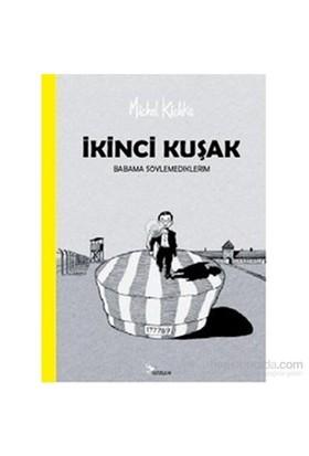 İkinci Kuşak-Michel Kichka