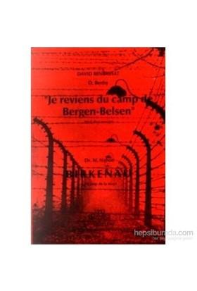 Birkenau - Je Reviens Du Camp De Bergen-Belsen