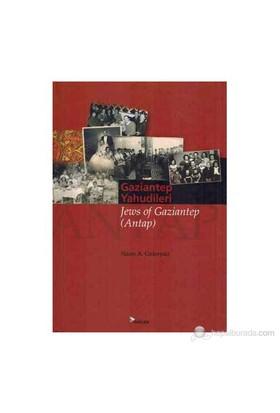 Gaziantep Yahudileri - Jews Of Gaziantep (Antap)-Aylin Yengin