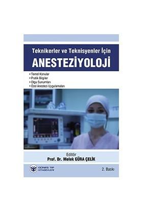 Teknikerler - Teknisyenler İçin Anestezi - E. Nursen Koltka