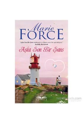 Aşka Son Bir Şans Daha-Marie Force