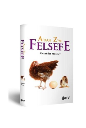 A'dan Z'ye Felsefe - Alexander Moseley
