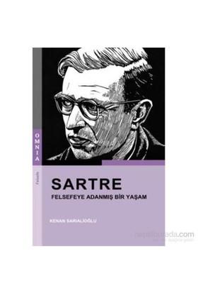 Sartre-Felsefeye Adanmış Bir Yaşam-Kenan Sarıalioğlu