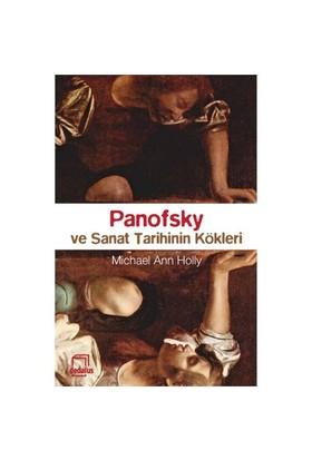 Panofsky Ve Sanat Tarihinin Kökleri-Michael Ann Holly