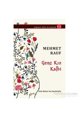 Genç Kız Kalbi - Mehmet Rauf