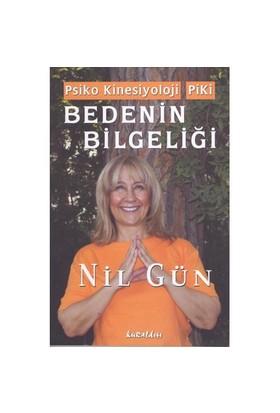 Bedenin Bilgeliği - Psiko Kinesiyoloji Piki - Nil Gün