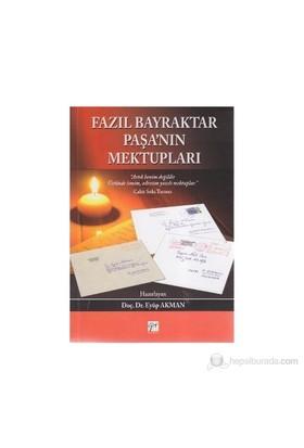 Fazıl Bayraktar Paşa'Nın Mektupları-Kolektif
