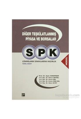 Spk Lisanslama Sınavlarına Hazırlık Diğer Teşkilatlanmış Piyasa Ve Borsalar Temel Düzey-Rıdvan Bayırlı