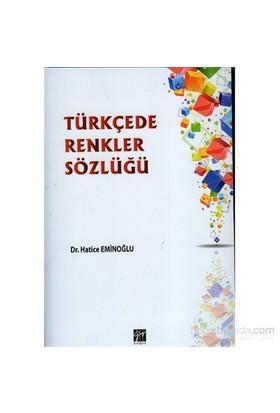 Türkçede Renkler Sözlüğü-Hatice Eminoğlu