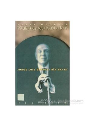 Kitabın Aynasındaki Adam-James Woodall